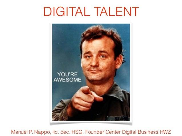 Manuel P. Nappo, lic. oec. HSG, Founder Center Digital Business HWZ DIGITAL TALENT