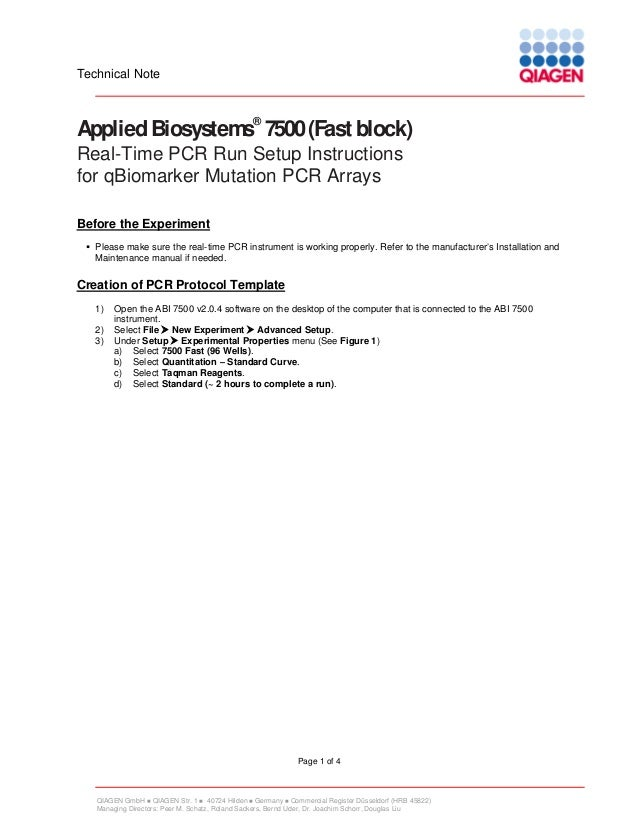 Technical Note  ®  Applied Biosystems 7500 (Fast block) Real-Time PCR Run Setup Instructions for qBiomarker Mutation PCR A...