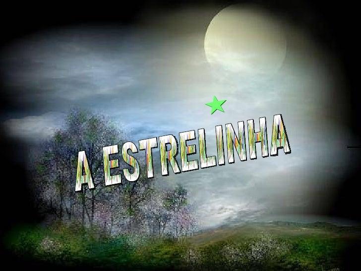 (Som)A Estrelinha