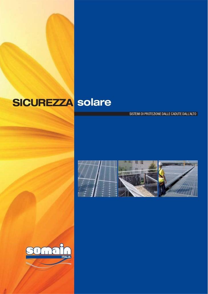 SICUREZZA solare                   SISTEMI DI PROTEZIONE DALLE CADUTE DALL'ALTO