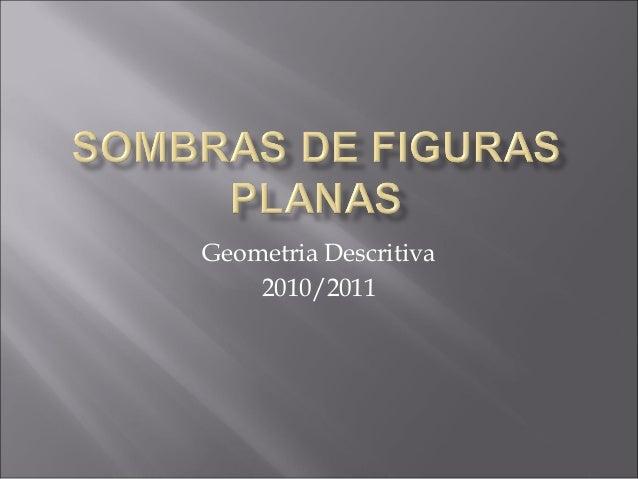 Geometria Descritiva    2010/2011