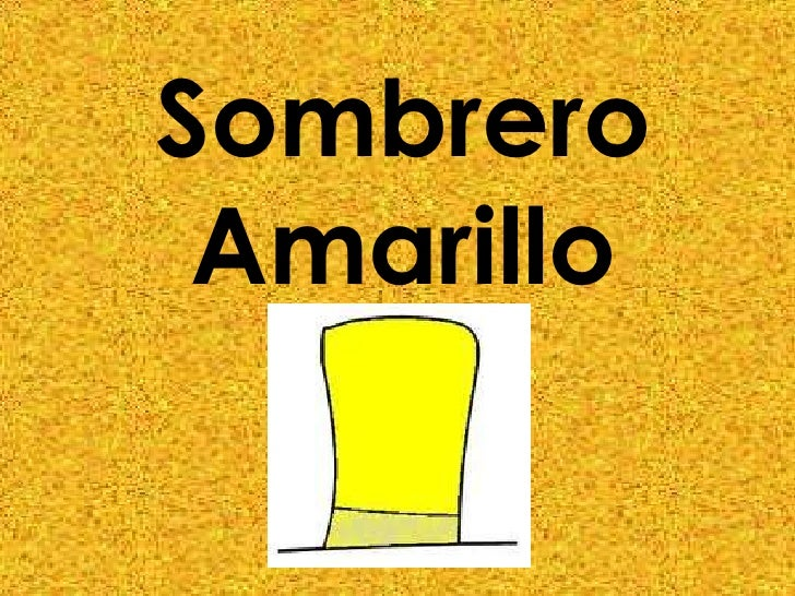 Sombrero Amarillo