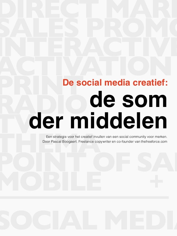 DIRECT MARKSALES PROMOINTERACTIVEACTIVATIONPRINT de som   De social media creatief:RADIOTVder middelenTHEMA     Een strate...