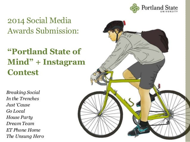 """2014 Social Media Awards Submission: """"Portland State of Mind"""" + Instagram Contest Breaking Social In the Trenches Just 'Ca..."""
