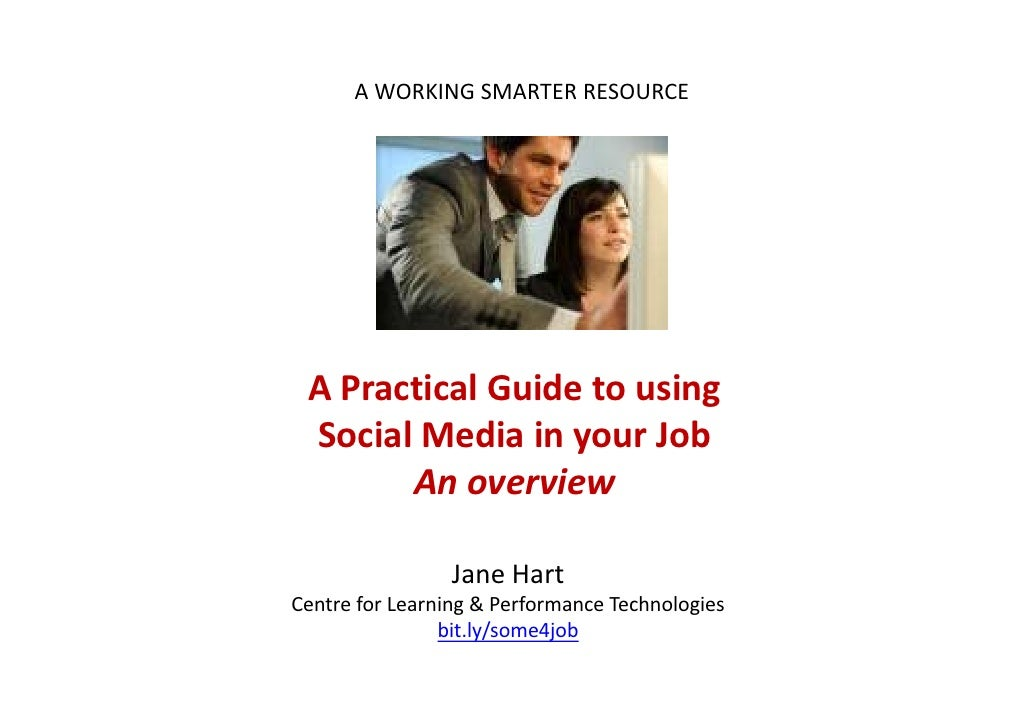 A Practical Guide to using Social Media in your Job