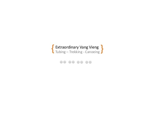 Extraordinary Vang Vieng Tubing – Trekking - Canoeing{ }