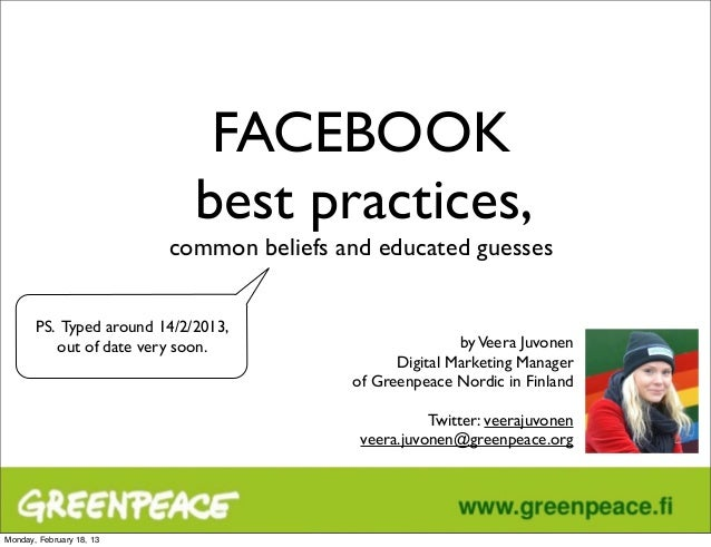 FACEBOOK                             best practices,                          common beliefs and educated guesses       PS...