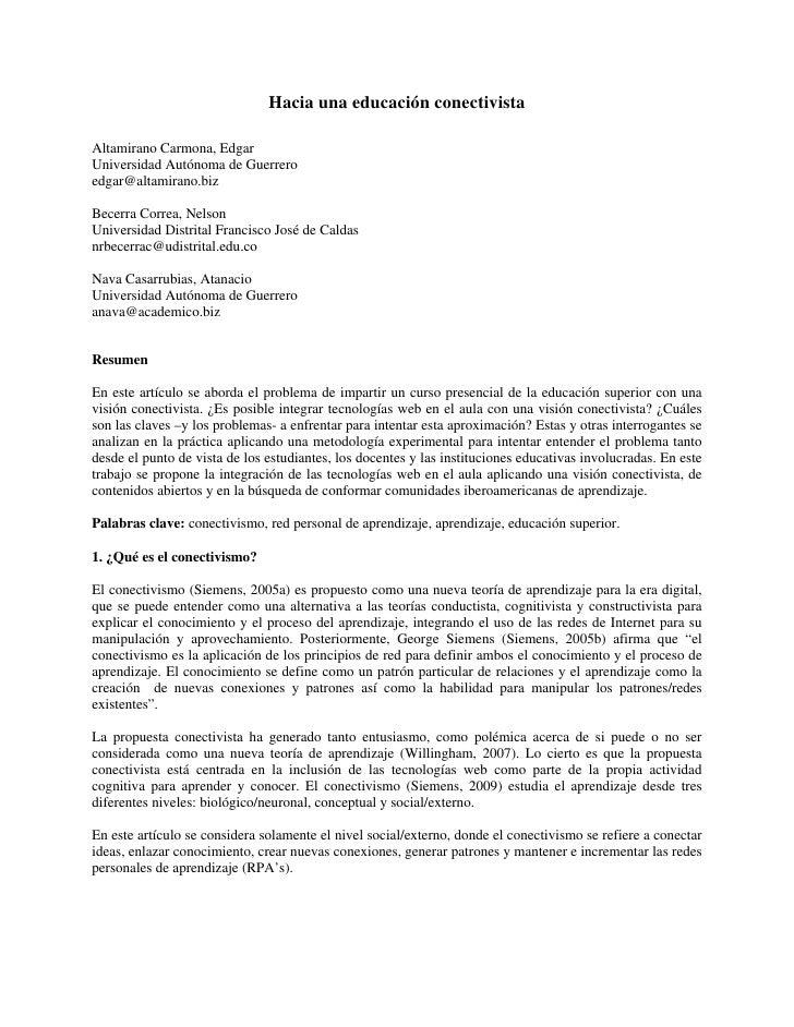 Hacia una educación conectivista  Altamirano Carmona, Edgar Universidad Autónoma de Guerrero edgar@altamirano.biz  Becerra...