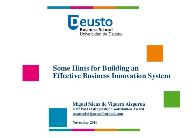 """Some Hints for Building an Effective Business Innovation System"" - Miguel Sáenz de Viguera Aizpurua Some Hints for Buildi..."