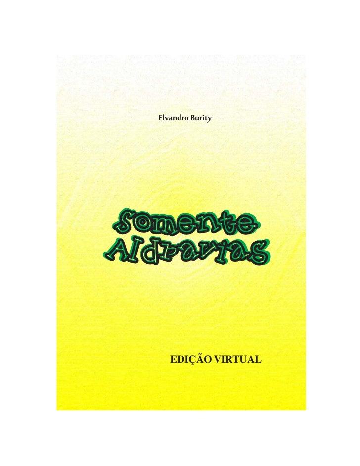Elvandro BuritySomenteAldravias  Edição virtual    EDIÇÃO VIRTUAL