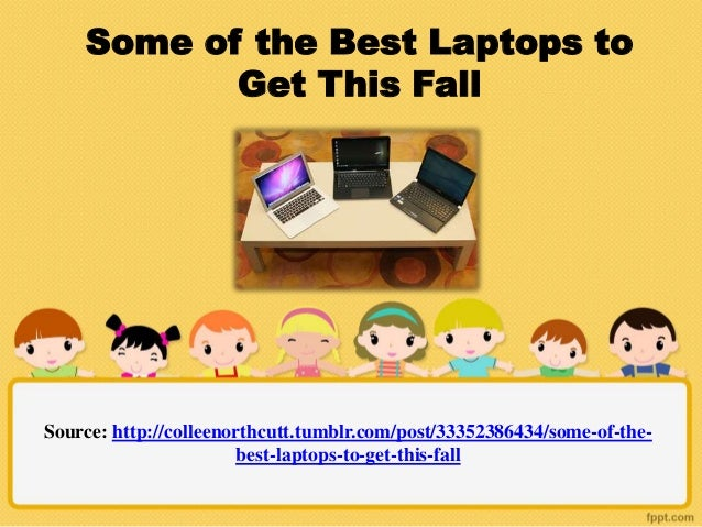 Some of the best laptops to get this fall