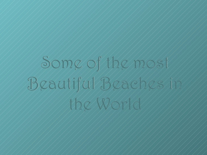 Some of the_most_beautiful_beaches_in_the_world