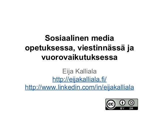 Sosiaalinen media opetuksessa, viestinnässä ja vuorovaikutuksessa