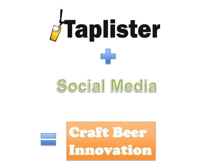 Social Media<br />Craft Beer Innovation<br />