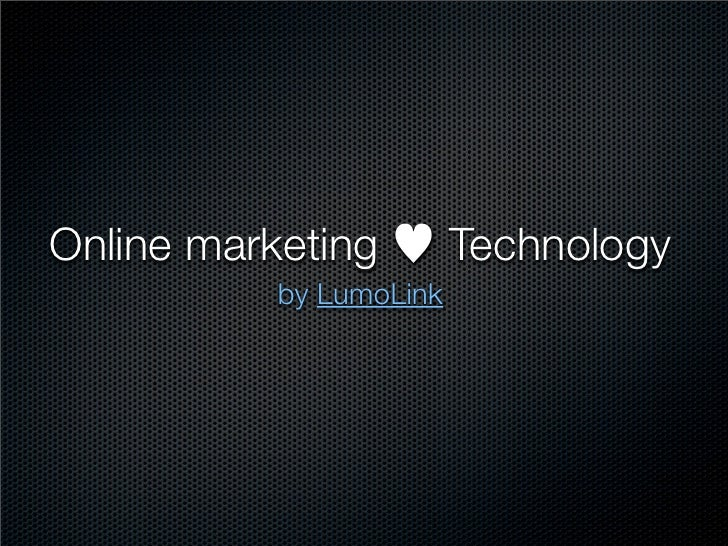 Online marketing and Technology