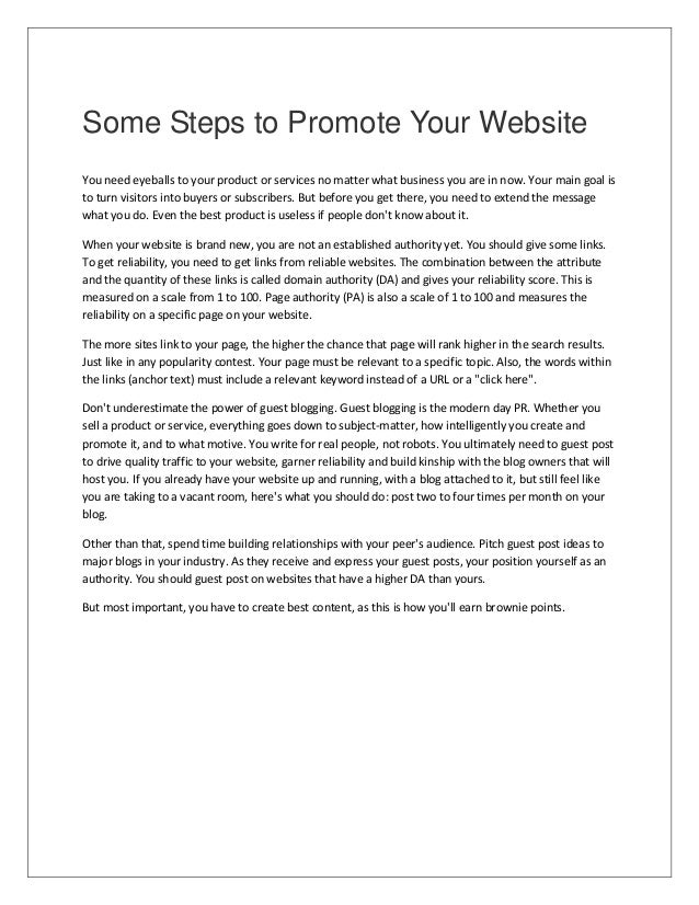 Some Steps to Promote Your Website You need eyeballs to your product or services no matter what business you are in now. Y...