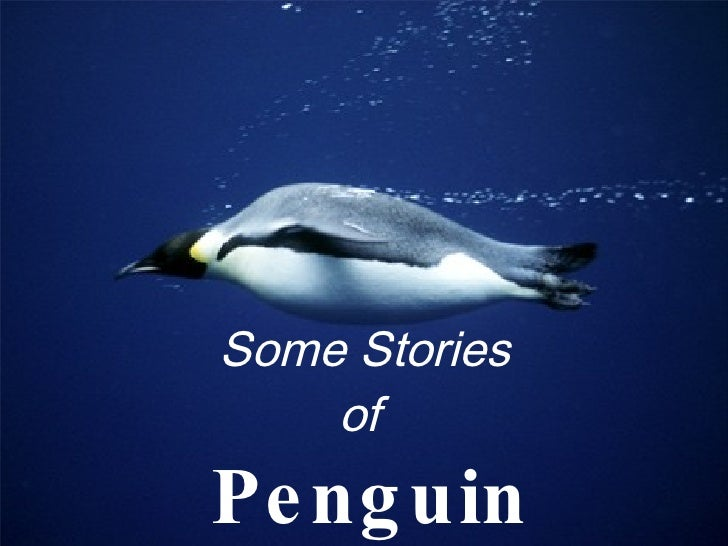 Some Stories  of   Penguin