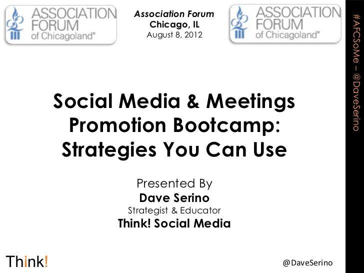 Association Forum                                             #AFCSoMe – @DaveSerino           Chicago, IL           Augus...