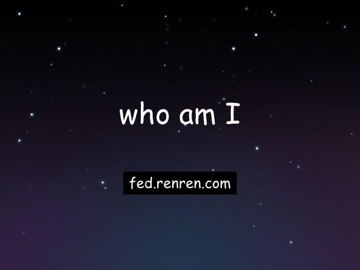 who am I fed.renren.com