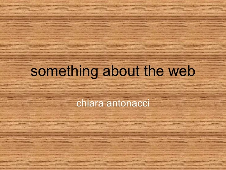Something About The Web