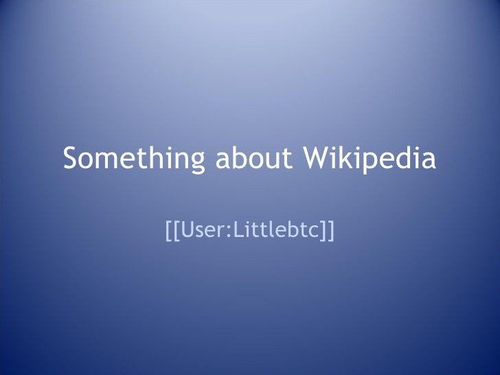 Something about Wikipedia