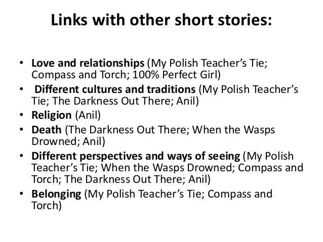 my polish teachers tie analysis My polish teacher's tie (helen dunmore) is an 53 slide, fully editable powerpoint presentation designed to teach helen dunmore's popular short story my polish.
