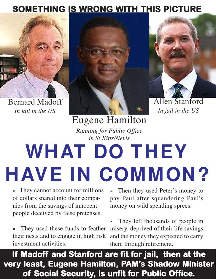 SOMETHING IS WRONG WITH THIS PICTURE      Bernard Madoff                                          Allen Stanford   In jail...