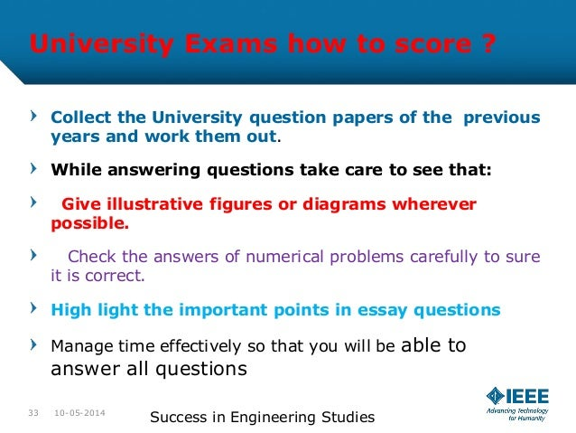 answering university exam essay questions Cem kaner essay questions page 1 how to answer essay questions in the graduate level computer sciences exams cem kaner florida tech computer sciences.