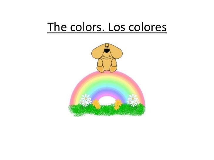Thecolors. Los colores<br />