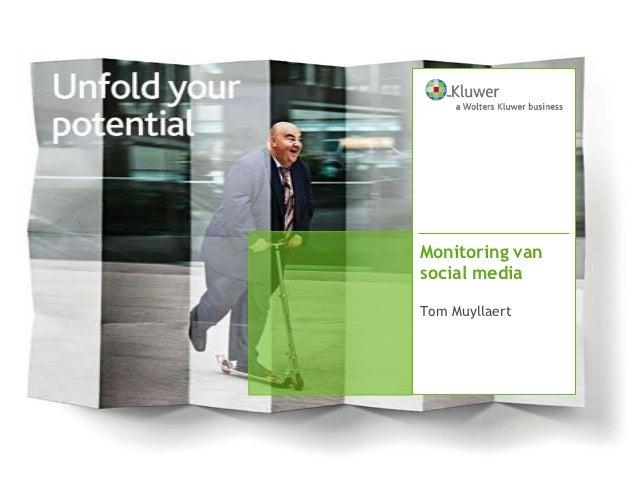 Monitoring vansocial mediaTom Muyllaert