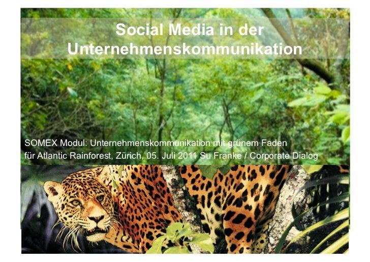 Social Media in der          UnternehmenskommunikationSOMEX Modul: Unternehmenskommunikation mit grünem Fadenfür Atlantic ...