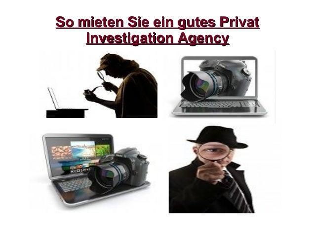 So mieten Sie ein gutes PrivatSo mieten Sie ein gutes Privat Investigation AgencyInvestigation Agency