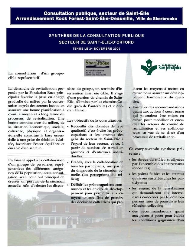 La consultation d'un groupe- cible représentatif La démarche de revitalisation pro- posée par la Fondation Rues prin- cipa...