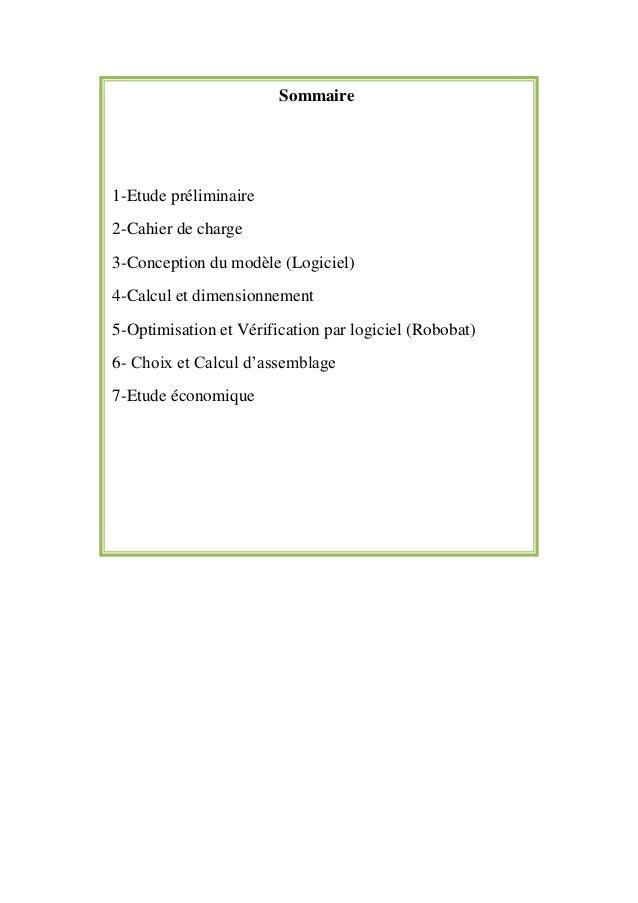 Sommaire1-Etude préliminaire2-Cahier de charge3-Conception du modèle (Logiciel)4-Calcul et dimensionnement5-Optimisation e...