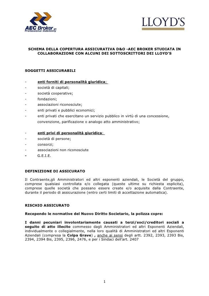 SCHEMA DELLA COPERTURA ASSICURATIVA D&O -AEC BROKER STUDIATA IN         COLLABORAZIONE CON ALCUNI DEI SOTTOSCRITTORI DEI L...