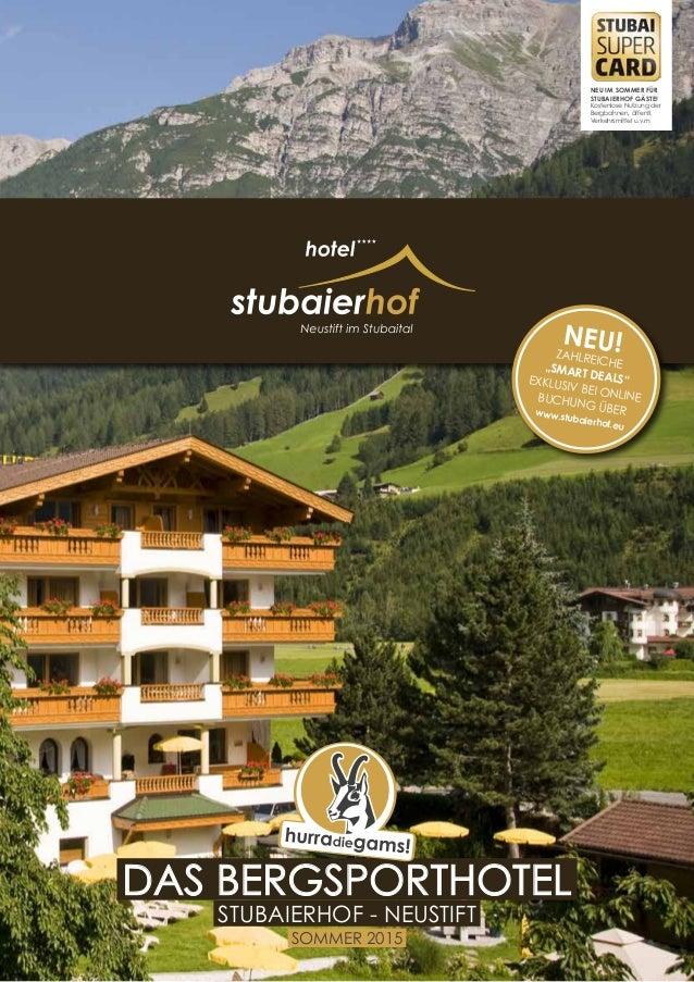 1 Seite NEU im sommer für Stubaierhof Gäste! Kostenlose Nutzung der Bergbahnen, öffentl. Verkehrsmittel u.v.m das bergspor...