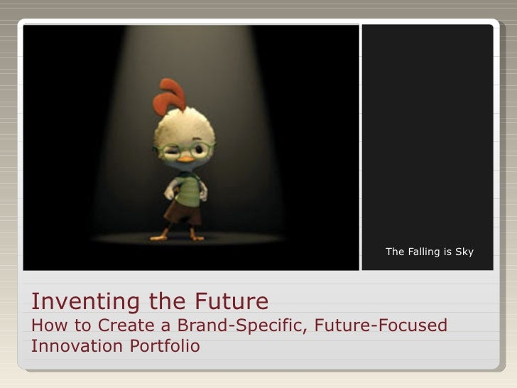 Inventing the Future: How to Build a Brand-Specific, Future-Focused Innovation Portfolio_Sommers