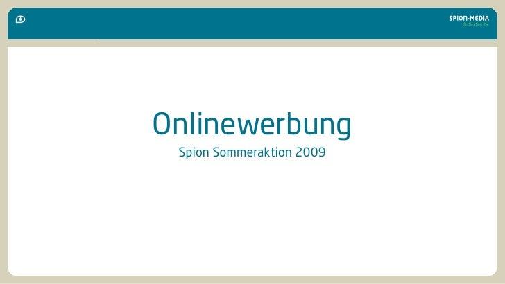 Onlinewerbung  Spion Sommeraktion 2009
