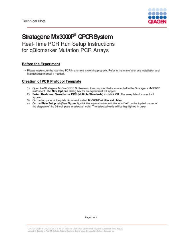 Technical Note  ®  Stratagene Mx3000P QPCR System Real-Time PCR Run Setup Instructions for qBiomarker Mutation PCR Arrays ...