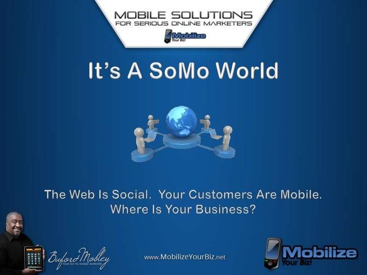 It's A SoMo World