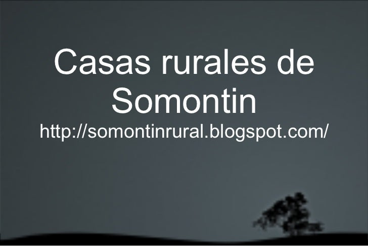 <ul><li>Casas rurales de Somontin