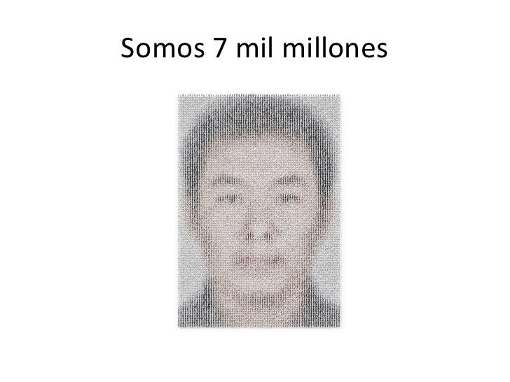 Somos 7 mil millones