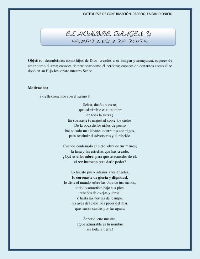 CATEQUESIS DE CONFIRMACIÓN- PARROQUIA SAN DIONICIO                      EL HOMBRE, IMAGEN Y                       SEMEJANZ...