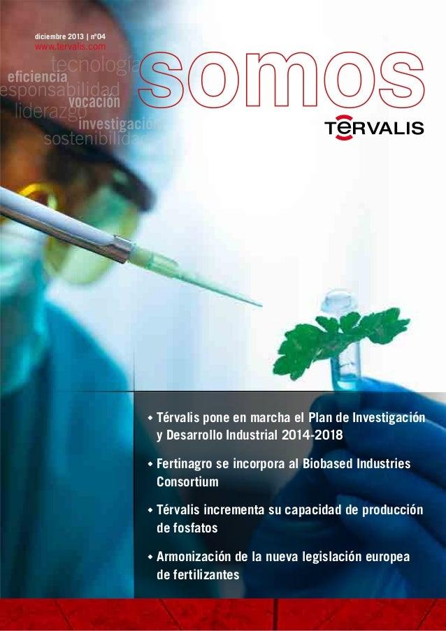 Térvalis pone en marcha el Plan de Investigación   y Desarrollo Industrial 2014-2018 Fertinagro se incorpora al Biob...