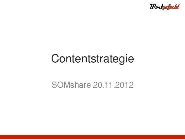 ContentstrategieSOMshare 20.11.2012