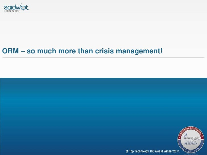 ORM – so much more than crisis management!