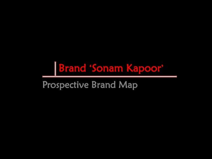 "Brand ""Sonam Kapoor"" Prospective Brand Map"