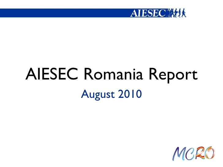 AIESEC Romania Monthly report August 2010