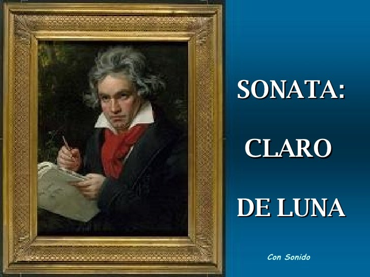 SONATA: CLARO  DE LUNA Con Sonido