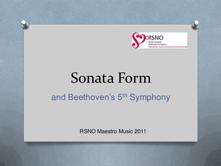 Sonata Form<br />and Beethoven's 5th Symphony<br />RSNO Maestro Music 2011<br />